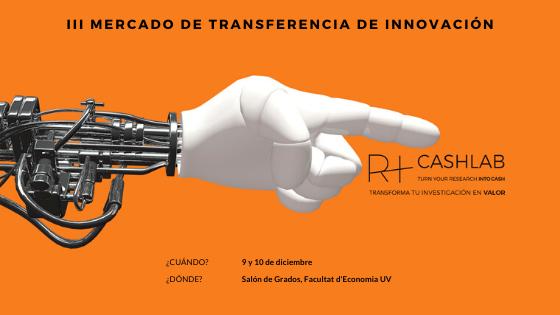 III Mercado de Transferencia de Innovación Research+ Cash Lab: 9 y 10 de diciembre